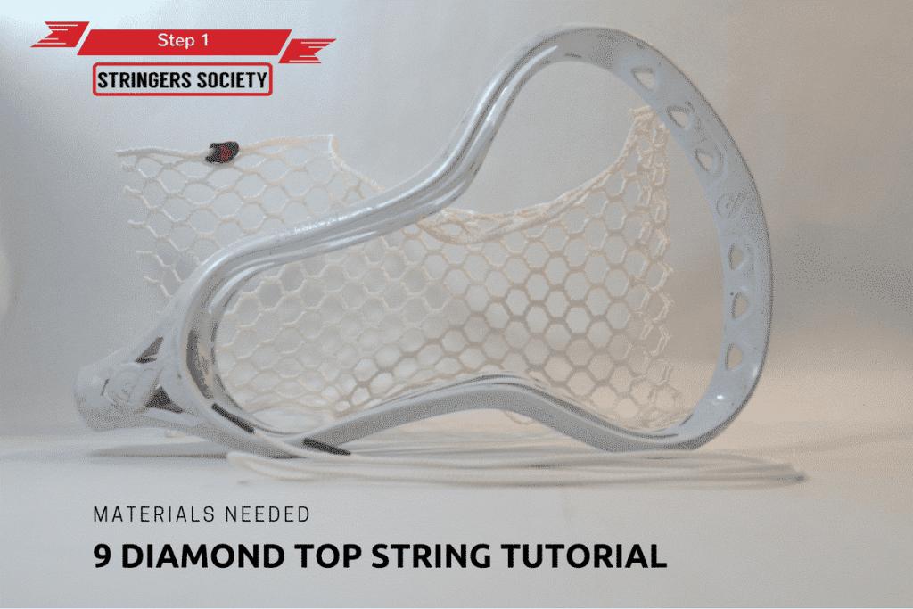 9 Diamond Top String | lacrosse 9 diamond top string tutorial 1