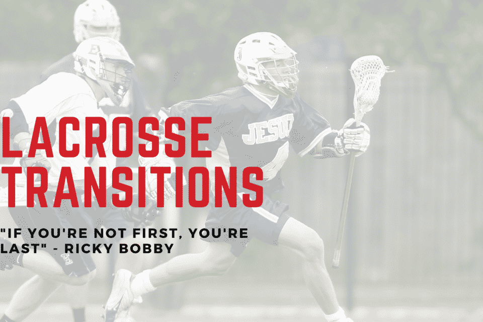 LacrosseTransitions