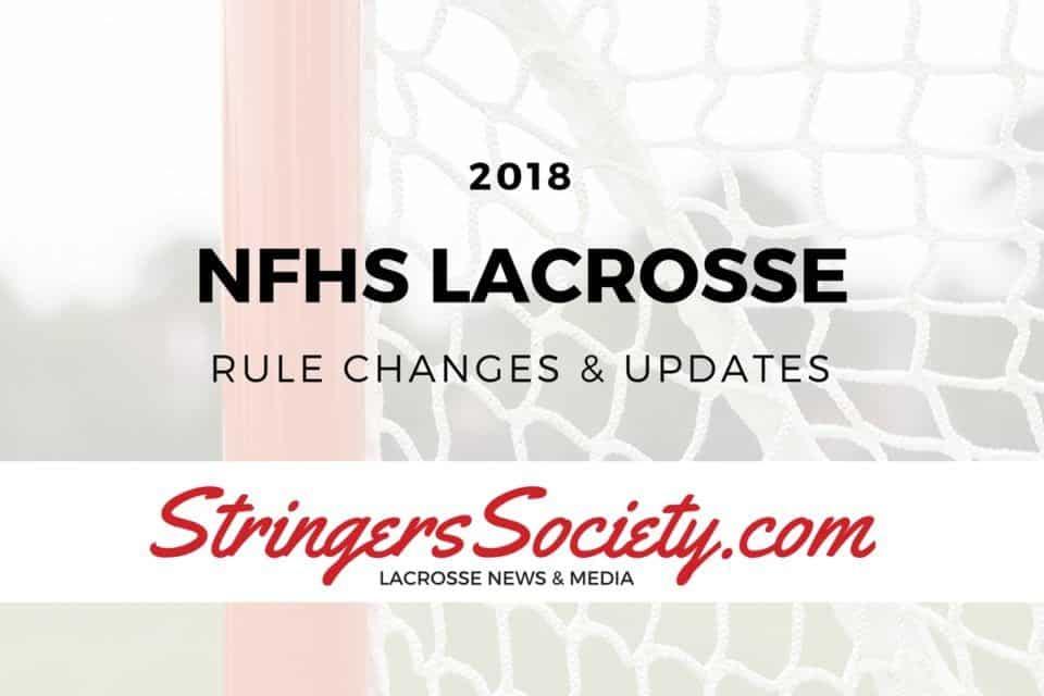 2018 NFHS Boy's Lacrosse Rules Changes
