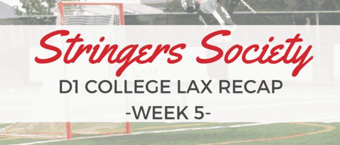 weekfive college lax recap