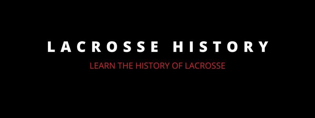 lacrosse history lacrosse learning center 1