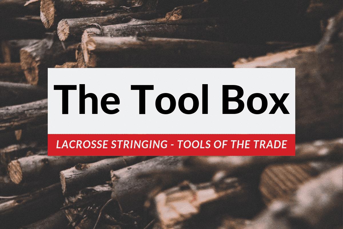 lacrosse stringing tools