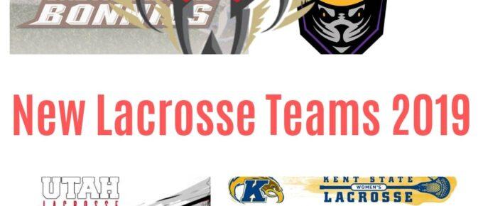 new lacrosse teams