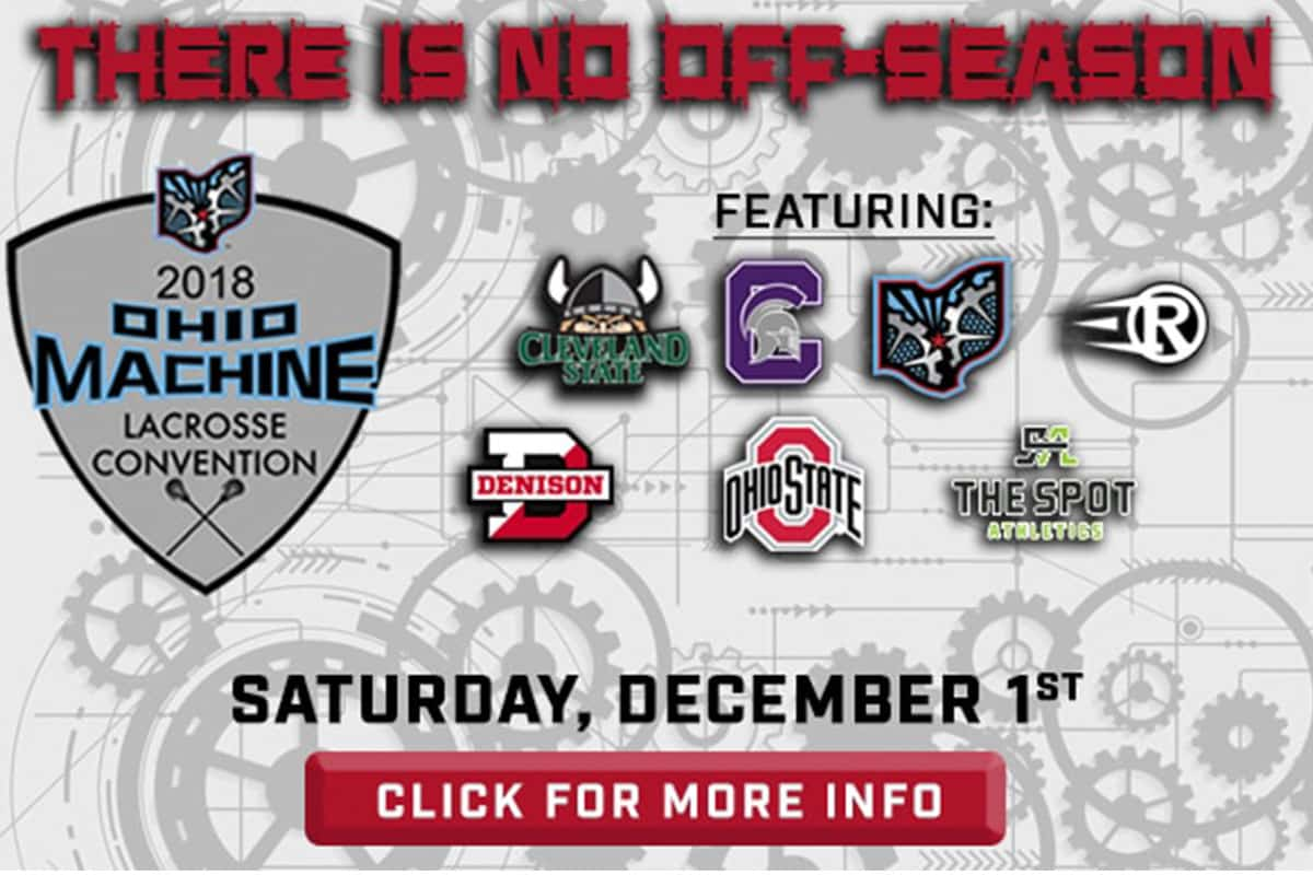 Ohio Machine LaxCon 2018 Details and Preview