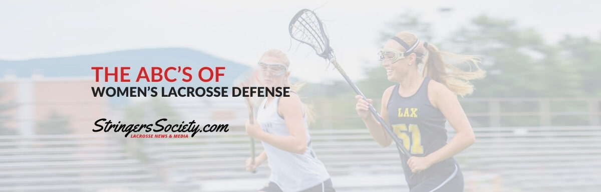 women's lacrosse defense: the abc's