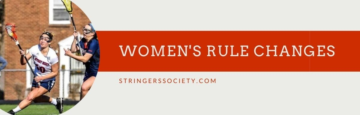 women's lacrosse rule changes and effects
